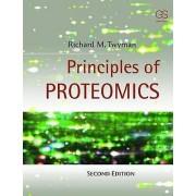 Principles of Proteomics by Richard Twyman