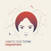 Artist First Digital Negramaro - Amore che torni (Special Digipack Edition) - CD
