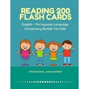 Reading 200 Flash Cards English - Portuguese Language Vocabulary Builder For Kids: Practice Basic Sight Words list activities books to improve reading, Paperback/Professional Languageprep