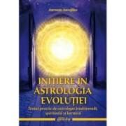 Initiere in astrologia evolutiei - Astronin Astrofilus