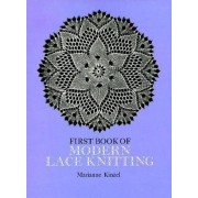 First Book of Modern Lace Knitting: By Means of Natural Selection, Paperback