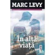 In alta viata - Marc Levy