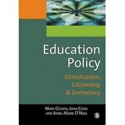 Education Policy by Mark Olssen & AnneMarie ONeill & John A. Codd