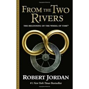 From the Two Rivers: The Eye of the World, Part 1, Hardcover