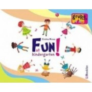 Fun at Kindergarten Grupa mare 5-6 ani - Cristina Mircea