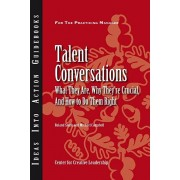 Talent Conversations: What They Are, Why They're Crucial, and How to Do Them Right, Paperback/Roland Smith