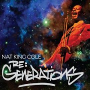 Nat King Cole - Re Generation