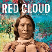 Red Cloud: A Lakota Story of War and Surrender, Hardcover