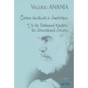 Cartea deschisa a imparatiei. De la Betleemul nasterii la Ierusalimul Invierii - Valeriu Anania