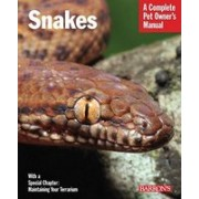 Snakes: Everything about Selection, Care, Nutrition, Behavior, and Breeding