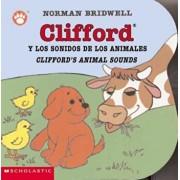 Clifford y los Sonidos de los Animales/Clifford's Animal Sounds, Hardcover/Norman Bridwell
