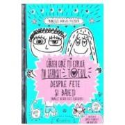 Cartea care iti explica in sfarsit totul despre fete si baieti - Francoize Boucher