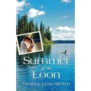 Summer of the Loon, Paperback/Deanna Lynn Sletten