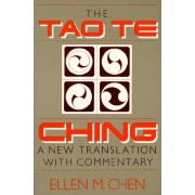 Tao Te Ching: A New Translation with Commentary, Paperback