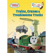 Trains, Cranes & Troublesome Trucks (Thomas & Friends), Hardcover