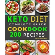 Ketogenic Diet For Beginners: 14 Days For Weight Loss Challenge And Burn Fat Forever. Lose Up to 15 Pounds In 2 Weeks. Cookbook with 200 Low-Carb, H, Paperback/Adam Sanders