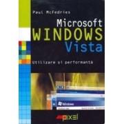 Microsoft Windows Vista: utilizare si performanta