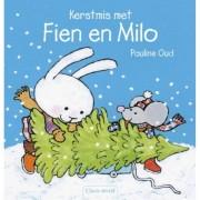 Kerstmis met Fien en Milo - P. Oud