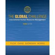 The Global Challenge: International Human Resource Management, Third Edition