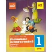 Comunicare in limba romana. Fise de lucru pentru Clasa I Partea a II-a