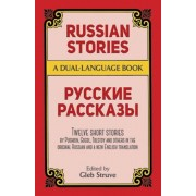 Russian Stories: A Dual-Language Book, Paperback