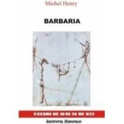 Barbaria - Michel Henry