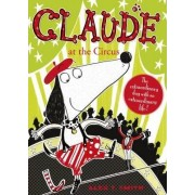 Claude at the Circus by Alex T. Smith