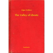 The Valley of Ghosts (eBook)