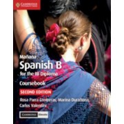 Maana Coursebook with Cambridge Elevate Edition: Spanish B for the Ib Diploma, Paperback/Rosa Parra Contreras