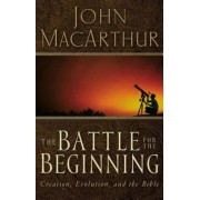 The Battle for the Beginning: The Bible on Creation and the Fall of Adam, Paperback