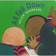 All Fall Down, Hardcover/Helen Oxenbury