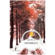 Dezghetul - A.D. Miller