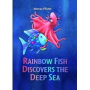 Rainbow Fish Discovers the Deep Sea, Paperback/Marcus Pfister