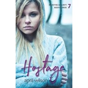 Hostage: McIntyre Security Bodyguard Series - Book 7, Paperback/April Wilson