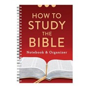 How to Study the Bible Notebook and Organizer, Paperback/Compiled by Barbour Staff