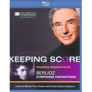 Keeping Score: Berlioz's Symphonie Fantastique [Blu-ray]