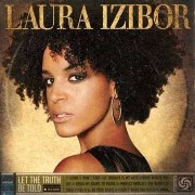 Laura Izibor - Letthe Truth Be Told (0075678989926) (1 CD)