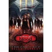 A Shade of Vampire 67: A Dome of Blood, Paperback/Bella Forrest