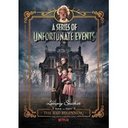 A Series of Unfortunate Events '1: The Bad Beginning Netflix Tie-In Edition, Hardcover/Lemony Snicket