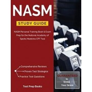 NASM Study Guide: NASM Personal Training Book & Exam Prep for the National Academy of Sports Medicine CPT Test, Paperback/Test Prep Books