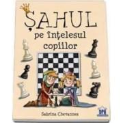 Sahul Pe Intelesul Copiilor - Sabrina Chevannes