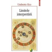 Limitele interpretarii - Umberto Eco