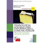 Tehnologia Informatiei Cls 12 Tic 3 Si A Comunicatiilor 2007 - Mihaela Garabet Ion Neacsu