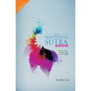 The Happiness Sutra: How to Live a Heroic Life, Free of Stress, Paperback (2nd Ed.)