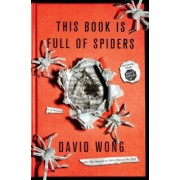 This Book Is Full of Spiders: Seriously, Dude, Don't Touch It, Hardcover