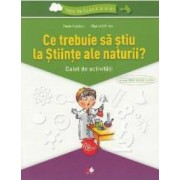 Ce trebuie sa stiu la stiinte ale naturii Trec in clasa 5 - Caiet - Paula Copacel Olguta Schiopu