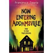 Now Entering Addamsville, Hardcover/Francesca Zappia