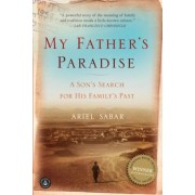 My Father's Paradise: A Son's Search for His Family's Past, Paperback