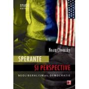 SPERANTE SI PERSPECTIVE. NEOLIBERALISM VS. DEMOCRATIE.