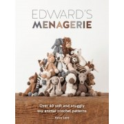 Edward's Menagerie: Over 40 Soft and Snuggly Toy Animal Crochet Patterns, Paperback
